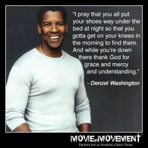 Great quote from Denzel Washington!
